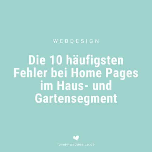 Die 10 häufigsten Fehler bei Home Pages im Haus- und Gartensegment