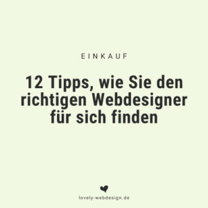 12 Profi-Tipps um den richtigen Webdesigner zu finden