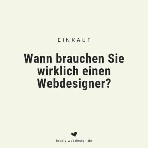 Wann lohnt sich ein Webdesigner?