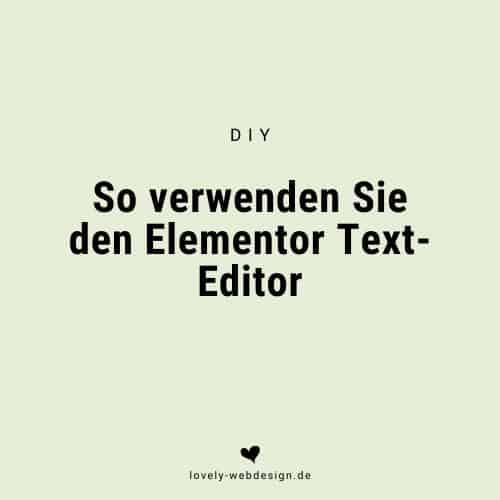 """Blogartikel """"So verwenden Sie den Elementor-Text-Editor"""""""
