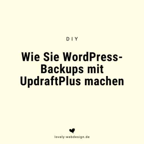 WordPress-Wartung mit Updraft Plus